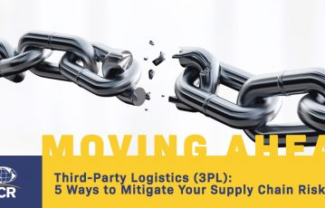 Third-Party Logistics (3PL): 5 Ways to Mitigate Your Supply Chain Risks