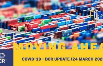 COVID-19 – BCR UPDATE (24 MARCH 2020)