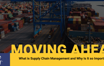 What is Supply Chain Management and Why Is It so Important?