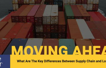 What Are The Key Differences Between Supply Chain and Logistics?